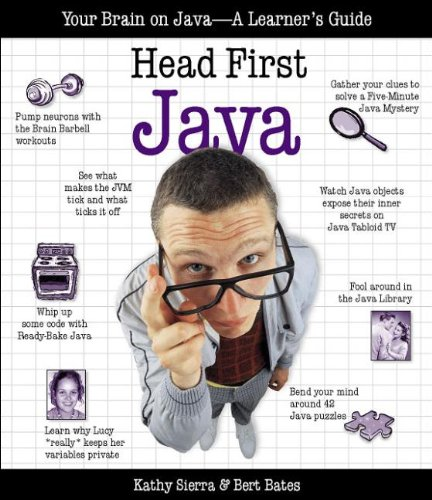 Head First Java: Your Brain on Java - A Learner's Guide por Bert Bates