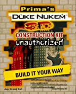 Duke Nukem 3d Construction Kit - Unauthorized de Joseph Bell