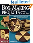 Box-making Projects: For the Scroll Saw.
