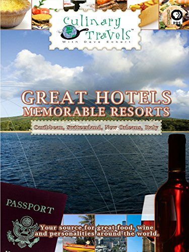 culinary-travels-great-hotels-memorable-resorts