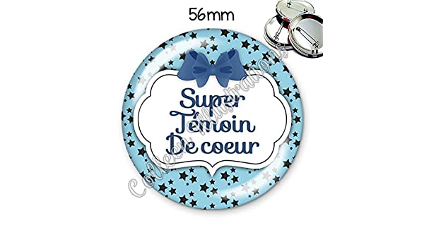 Badge 56mm Super T/émoin de c/œur id/ée cadeau anniversaire no/ël coll/ègue amie famille