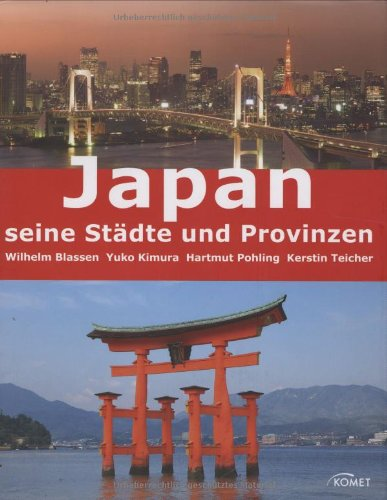 Japan - seine Städte und Provinzen