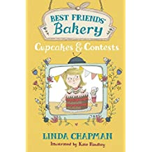 Cupcakes and Contests: Book 3 (Best Friends' Bakery)