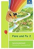 Fara und Fu - Ausgabe 2013: Spracharbeitsheft 2 VA