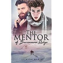 The Mentor of Barrenmoor Ridge