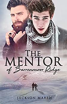 The Mentor of Barrenmoor Ridge by [Marsh, Jackson]