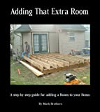 Adding that extra Room (English Edition)