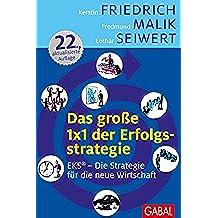 Das große 1x1 der Erfolgsstrategie: EKS® - Erfolg durch Spezialisierung (Dein Business) (German Edition)