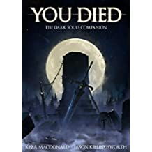 You Died: The Dark Souls Companion (English Edition)