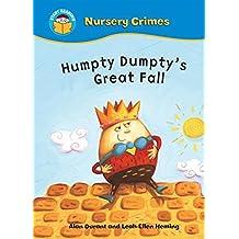 Humpty Dumpty's Great Fall (Start Reading: Nursery Crimes)