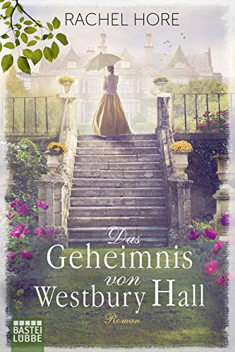 Buchseite und Rezensionen zu 'Das Geheimnis von Westbury Hall: Roman' von Rachel Hore