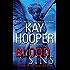 Blood Sins: A Bishop/Special Crimes Unit Novel (A Bishop/SCU Novel Book 11)