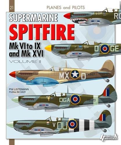 Supermarine Spitfire Volume 2 (Planes and Pilots, Band 21) -