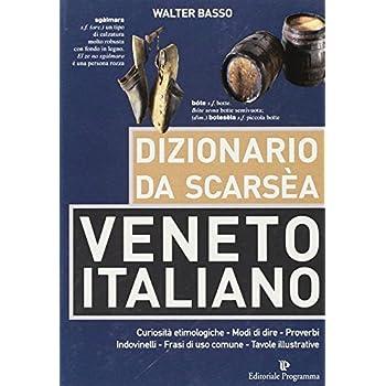 Dizionario Da Scarsèa Veneto-Italiano