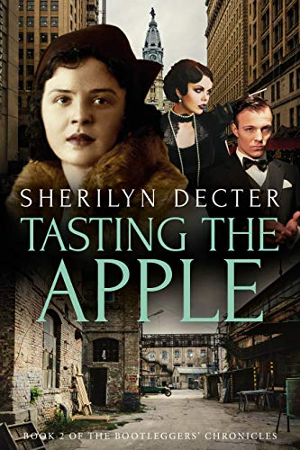 Tasting the Apple (Bootleggers' Chronicles Book 2) (English Edition) (Arch Mickey)