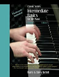 Classic Series: Volume 2 Intermediate Basics for the Piano: Edition 3 by Barry Michael Wehrli (2012-06-18)