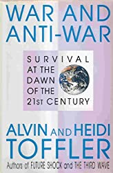 War & Anti-War In 21St Century: Survival at the Dawn of the 21st Century