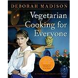 Vegetarian Cooking for Everyone by Deborah Madison (2007-11-06)