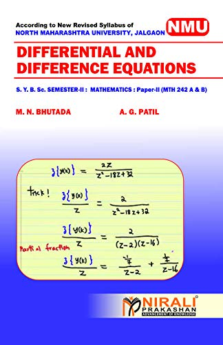 DIFFERENTIAL AND DIFFERENCE EQUATIONS Mathematics - Paper - II [MTH - 242 (A) & (B)] (English Edition) por M. N. Bhutada