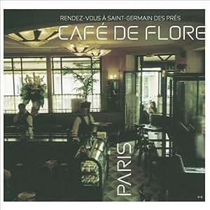 Cafe De Flore: Rendez