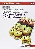Chimica. Concetti e modelli.blu. Dalla stechiometria all'elettrochimica. Con interactive e-book. Per le Scuole superiori. Con espansione online