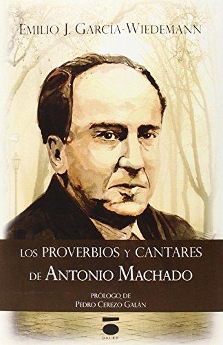 Los proverbios y cantares, Antonio Machado