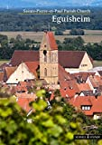 Eguisheim: Eglise paroissiale Saints-Pierre-et-Paul (Kleine Kunstfuhrer / Kirchen U. Kloster)