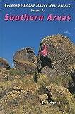 Colorado Front Range Bouldering Southern Areas (Regional Rock Climbing Series) by Bob Horan (1995-01-01)