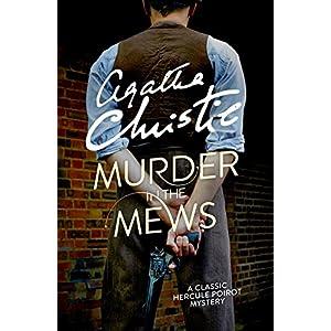 Murder in the Mews (Poirot) (Hercule Poirot Series Book 18)