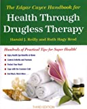 (The Edgar Cayce Handbook for Health Through Drugless Therapy) By Reilly, Harold (Author) Paperback on 01-Jan-1988