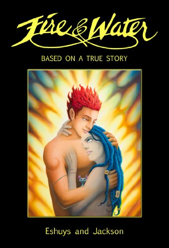 fire-and-water-based-on-a-true-story-a-saga-of-romance-in-a-full-color-beautifully-illustrated-fanta