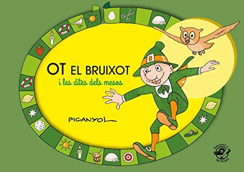 OT EL BRUIXOT I LES DITES DELS MESOS: 29,7x21cm (Picanyol) por JOSEP LLUÍS PICANYOL