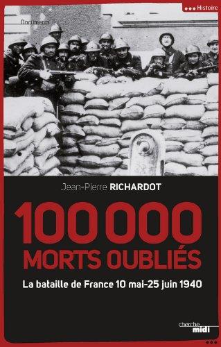 100 000 morts oubliés par Jean Pierre RICHARDOT