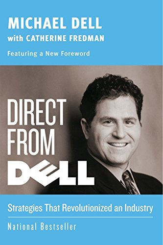 Direct from Dell: Strategies That Revolutionized an Industry (Collins Business Essentials) por Michael Dell