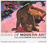 Icons of Modern Art: The Shchukin Collection