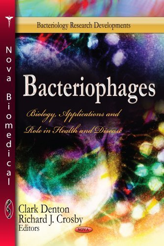 Bacteriophages: Biology, Applications and Role in Health and Disease (Bacteriology Research Developments: Microbiology Research Advances) (2013-08-01)