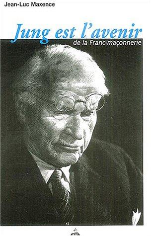 Jung est l'avenir de la Franc-maonnerie