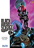 Black Science. Band 1: Der ewige Fall