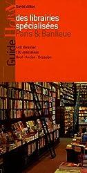 Guide des librairies spécialisées Paris & Banlieue