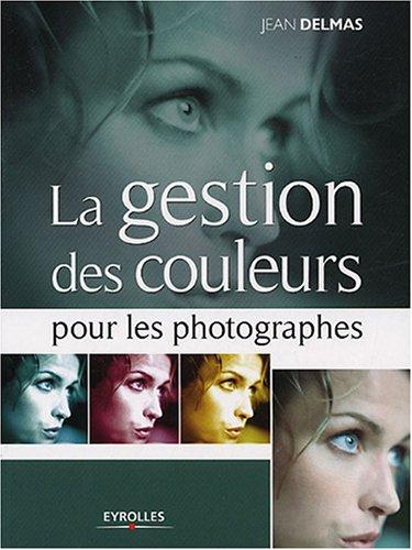 La gestion des couleurs pour les photogr...