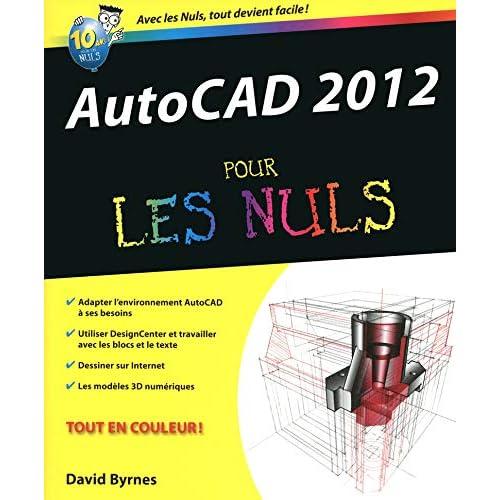 AutoCAD 12 Pour les nuls