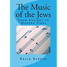 The Music of the Jews (English Edition)