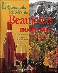 L'Etonnante histoire du Beaujolais nouveau