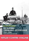 La Guerre germano-soviétique - 1941-1945 (Histoires d'aujourd'hui) - Format Kindle - 9791021003002 - 14,99 €