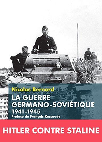 La Guerre germano-soviétique: 1941-1945
