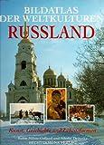 Bildatlas der Weltkulturen, Russland