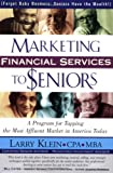 Marketing Financial Services to Seniors