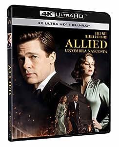 Allied: Un'Ombra Nascosta (4K Ultra HD + Blu-Ray)