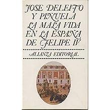 LA MALA VIDA EN LA ESPAÑA DE FELIPE IV.