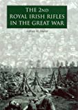 The 2nd Royal Irish Rifles in the Great War